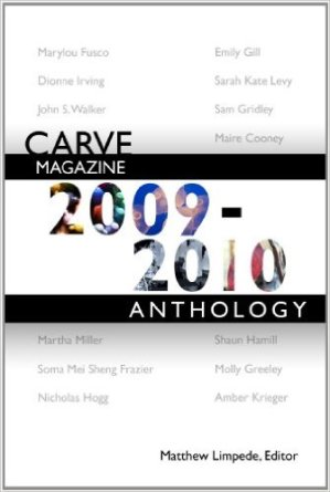 """Zero Pressure"" in Carve Magazine Anthology 2009-2010"
