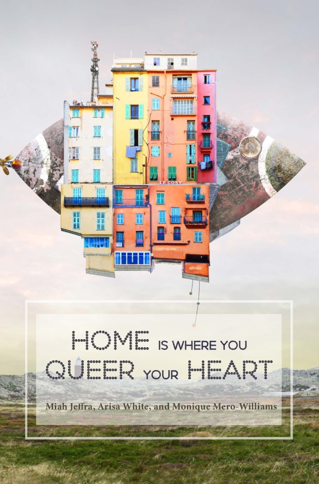 Home Is Where You Queer Your Heart cover